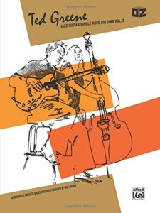 Jazz Guitar Single Note Soloing, Volume 2 by Ted Greene