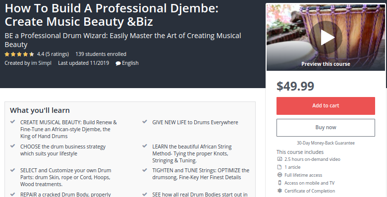 How to Build a Professional Djembe: Create Music Beauty and Biz