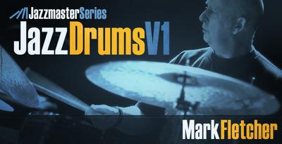 Jazz Drums Vol 1 from Mark Fletcher