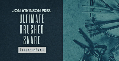 Ultimate Brushed Snare from John Atkinson