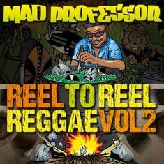 Mad Professor- Reel to Reel Reggae Vol 2