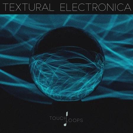 Textural Electronica