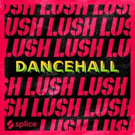 Lush Dancehall ft. Patexx