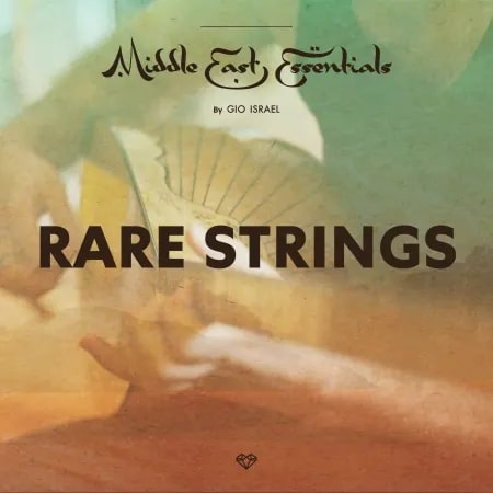 Middle East Essentials - Rare Strings