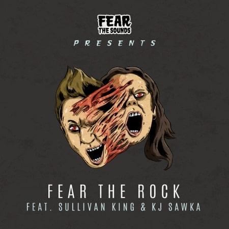 Fear the Rock ft. Sullivan King & KJ Sawka