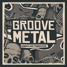Frontline Producer Groove Metal