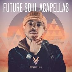 Future Soul Acapellas - Vital Vocals