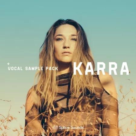 KARRA Vocal Sample Pack - Splice