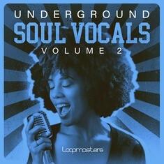 Underground Soul Vocals 2 - Loopmasters